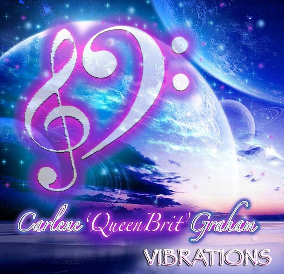 VIBRATIONS THE ALBUM BY CARLENE ´QUEENBRIT´ GRAHAM